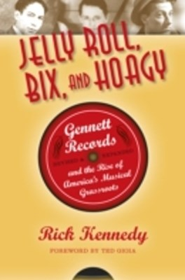 (ebook) Jelly Roll, Bix, and Hoagy, Revised and Expanded Edition