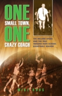 (ebook) One Small Town, One Crazy Coach