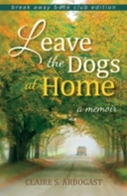 (ebook) Leave the Dogs at Home
