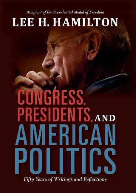 Congress, Presidents, and American Politics