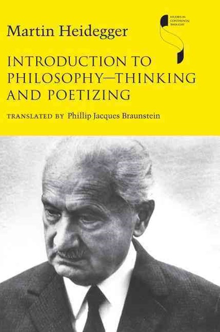 Introduction to Philosophy--Thinking and Poetizing