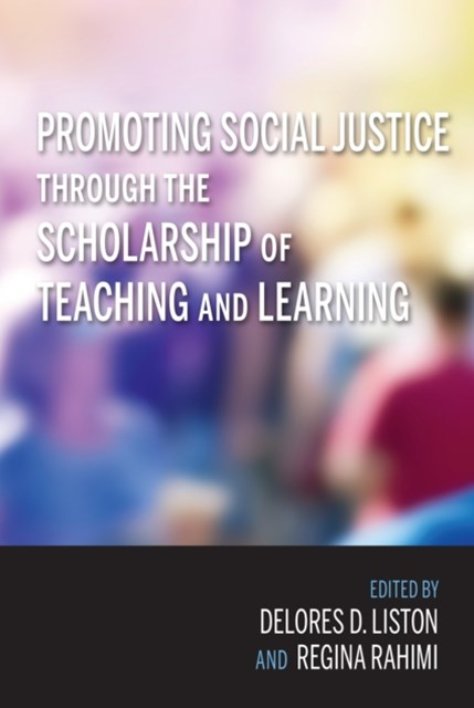 (ebook) Promoting Social Justice through the Scholarship of Teaching and Learning