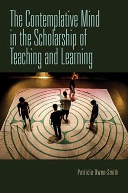 The Contemplative Mind in the Scholarship of Teaching and Learning