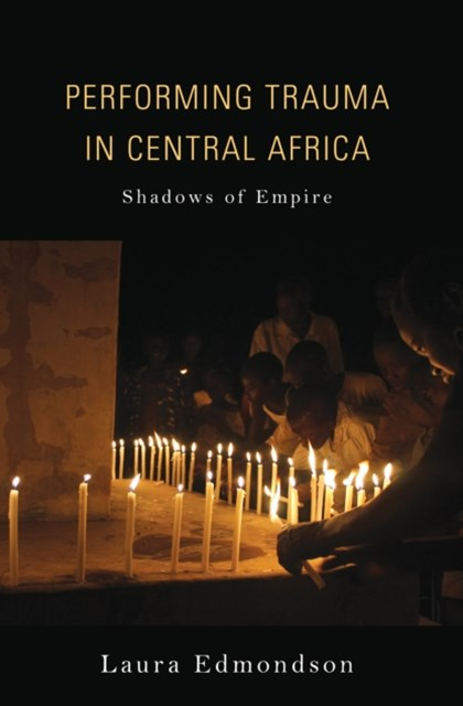 (ebook) Performing Trauma in Central Africa