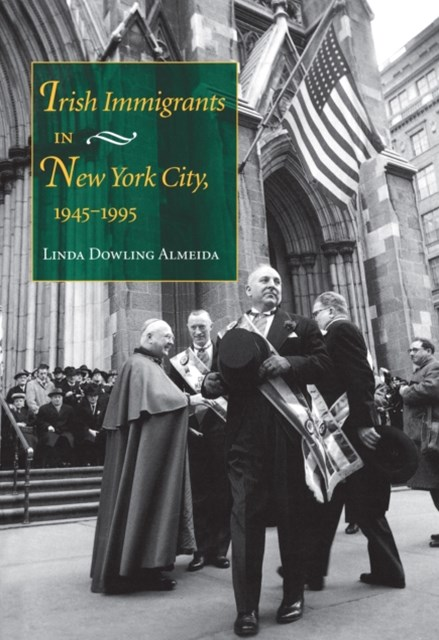Irish Immigrants in New York City, 1945-1995