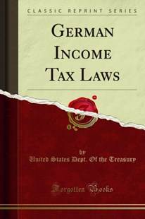 (ebook) German Income Tax Laws - Politics Political Issues