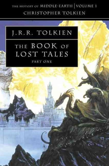 The Book of Lost Tales Volume I