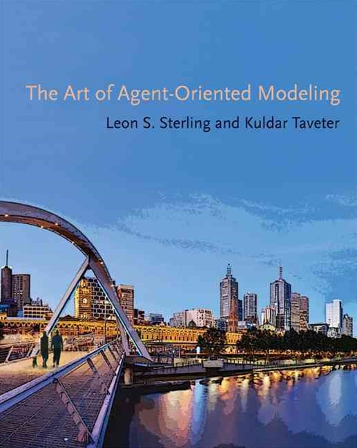Art of Agent-Oriented Modeling