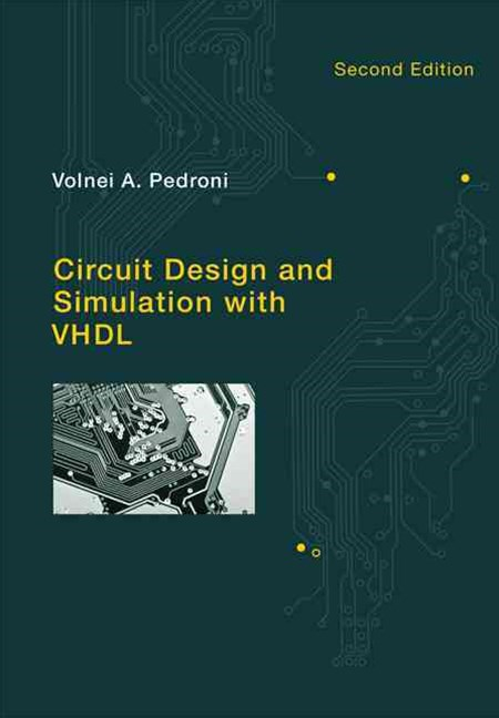Circuit Design and Simulation with VHDL
