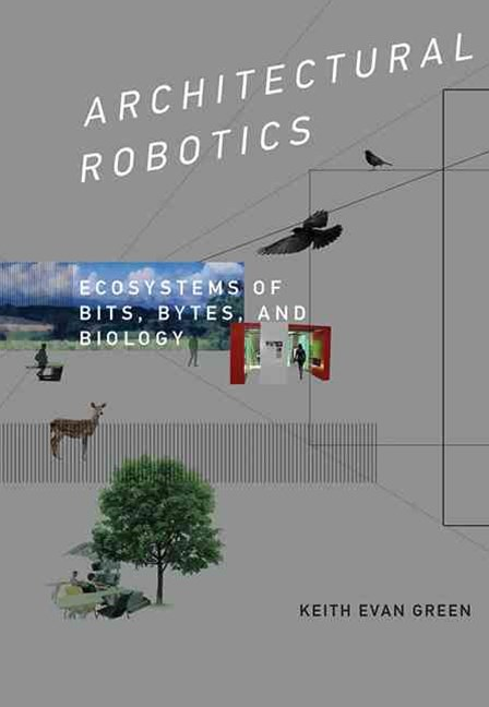 Architectural Robotics