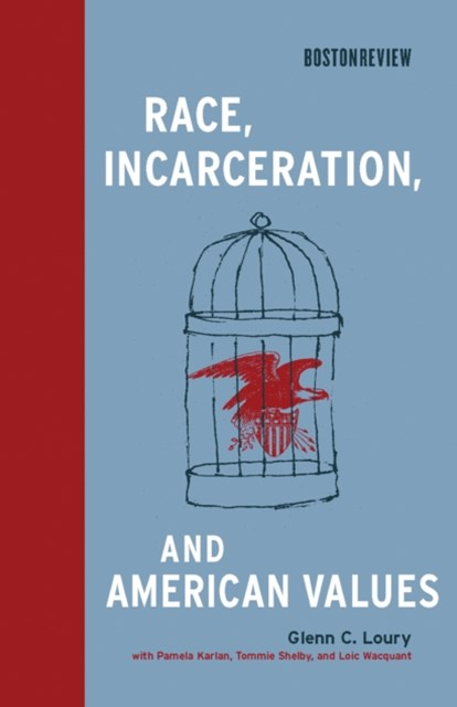 (ebook) Race, Incarceration, and American Values
