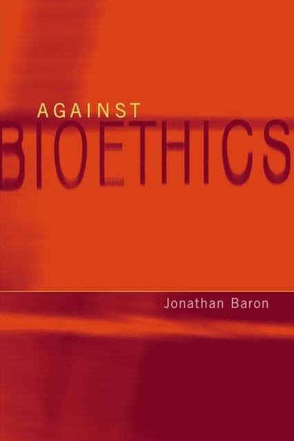 (ebook) Against Bioethics
