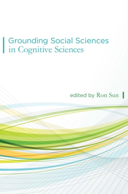 (ebook) Grounding Social Sciences in Cognitive Sciences