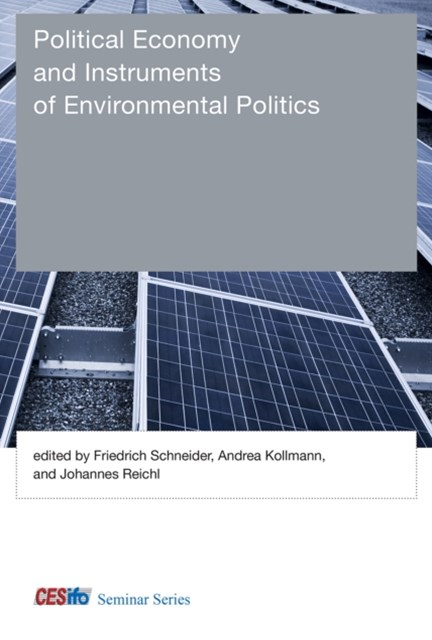 Political Economy and Instruments of Environmental Politics