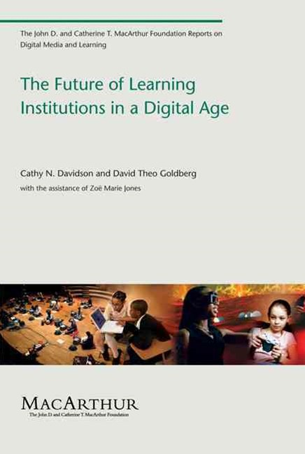 Future of Learning Institutions in a Digital Age