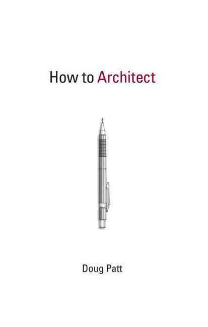 How to Architect