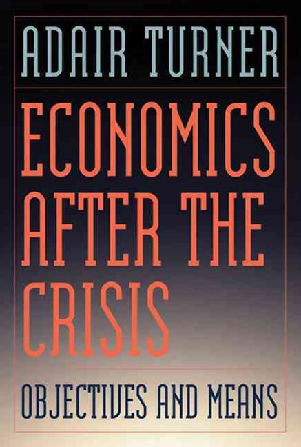 Economics After the Crisis