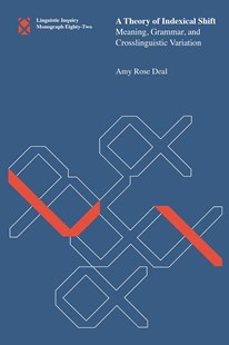 A Theory of Indexical Shift by Amy Rose Deal (9780262539210) - PaperBack - Reference