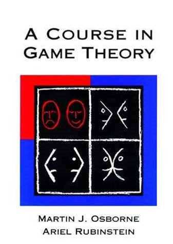 Course in Game Theory