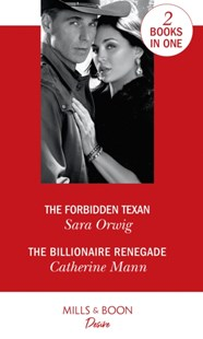 Forbidden Texan by Sara Orwig, Catherine Mann (9780263271683) - PaperBack - Modern & Contemporary Fiction General Fiction