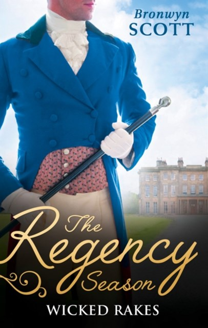 Regency Season: Wicked Rakes