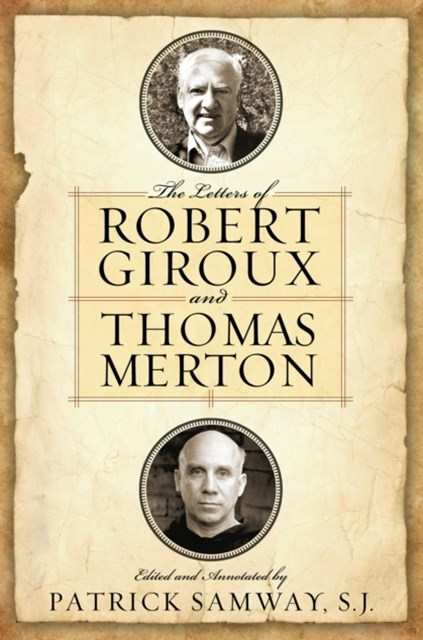 (ebook) Letters of Robert Giroux and Thomas Merton, The