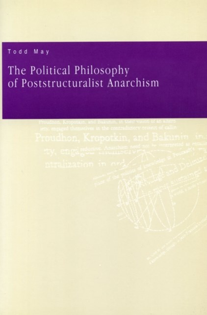 Political Philosophy of Poststructuralist Anarchism