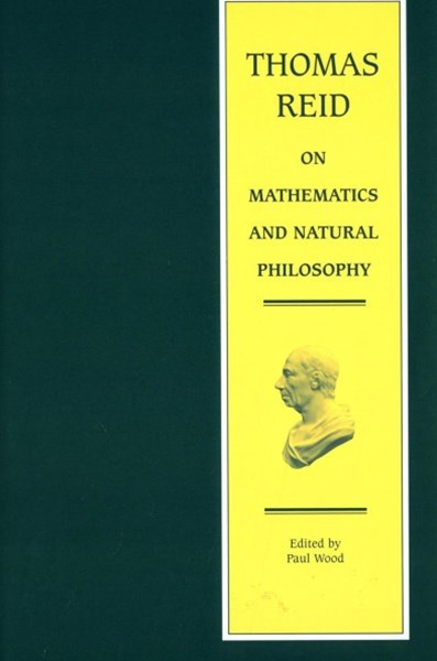 Thomas Reid on Mathematics and Natural Philosophy