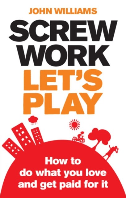 (ebook) Screw Work, Let's Play ePub eBook