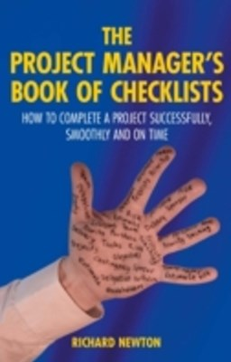 Project Manager's Book of Checklists