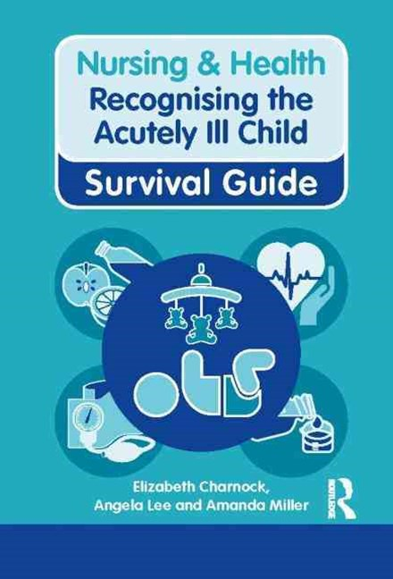 Recognising the Acutely Ill Child
