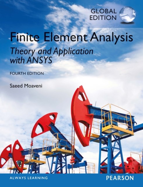 (ebook) Finite Element Analysis: Theory and Application with ANSYS, Global Edition