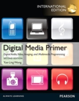 Digital Media Primer: International Edition
