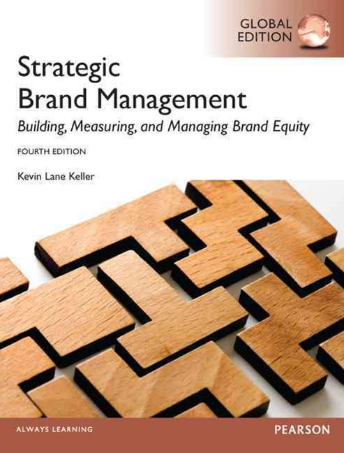 Strategic Brand Management: Global Edition