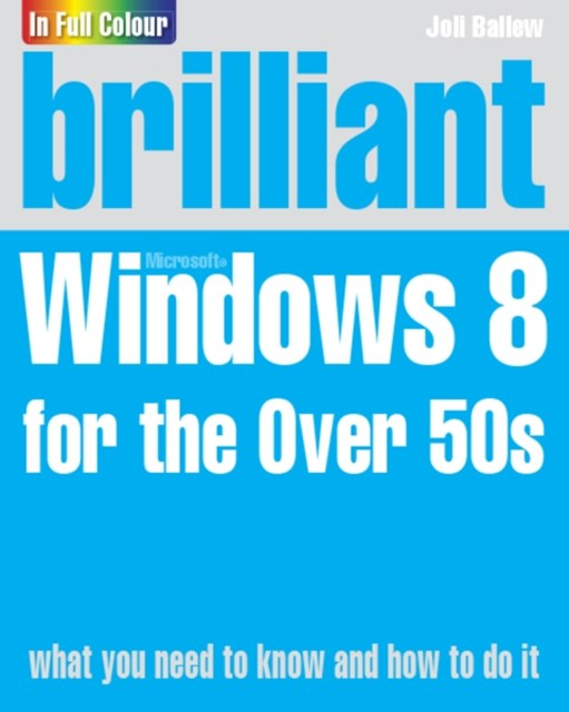 (ebook) Brilliant Windows 8 for the Over 50s