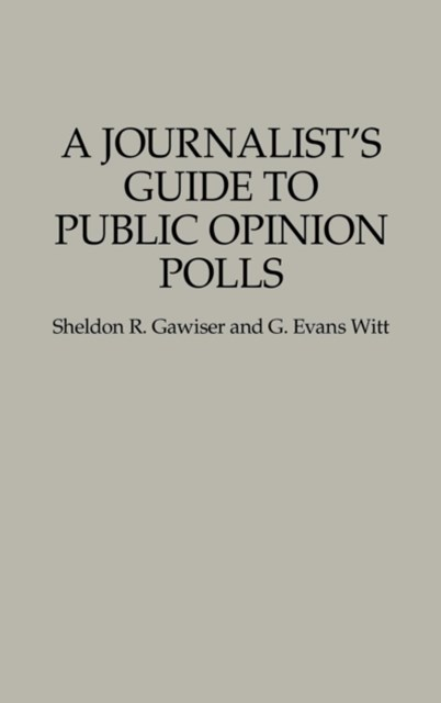 Journalist's Guide to Public Opinion Polls