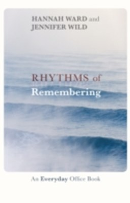 Rhythms of Remembering