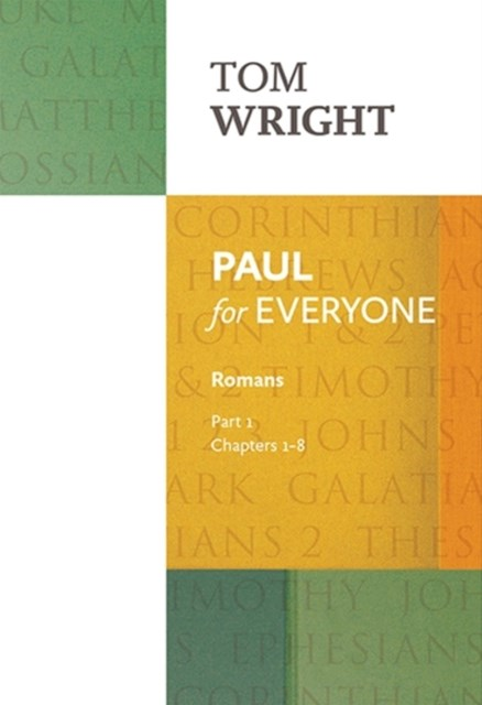 Paul for Everyone: Romans: Chapters 1-8