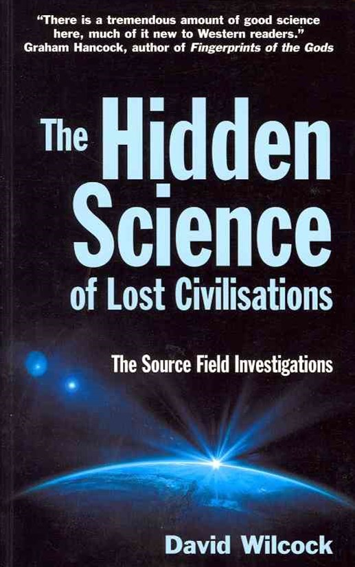 The Hidden Science of Lost Civilisations