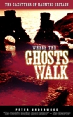 Where the Ghosts Walk