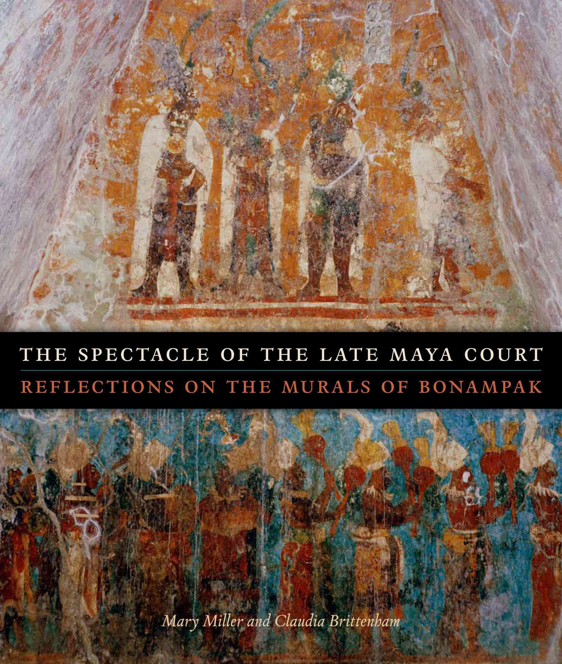 The Spectacle of the Late Maya Court
