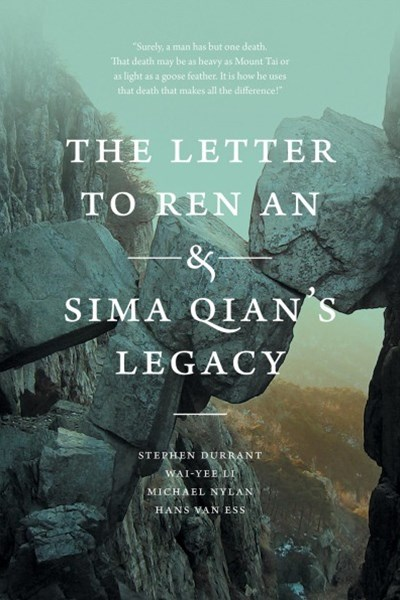 The Letter to Ren an & Sima Qian's Legacy