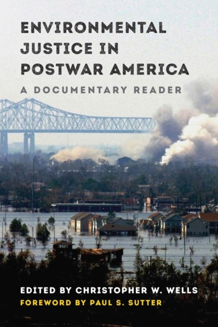 Environmental Justice in Postwar America