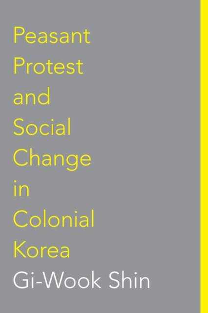(ebook) Peasant Protest and Social Change in Colonial Korea