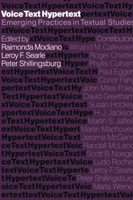 Voice, Text, Hypertext