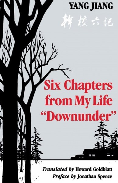 Six Chapters from My Life &quote;Downunder&quote;