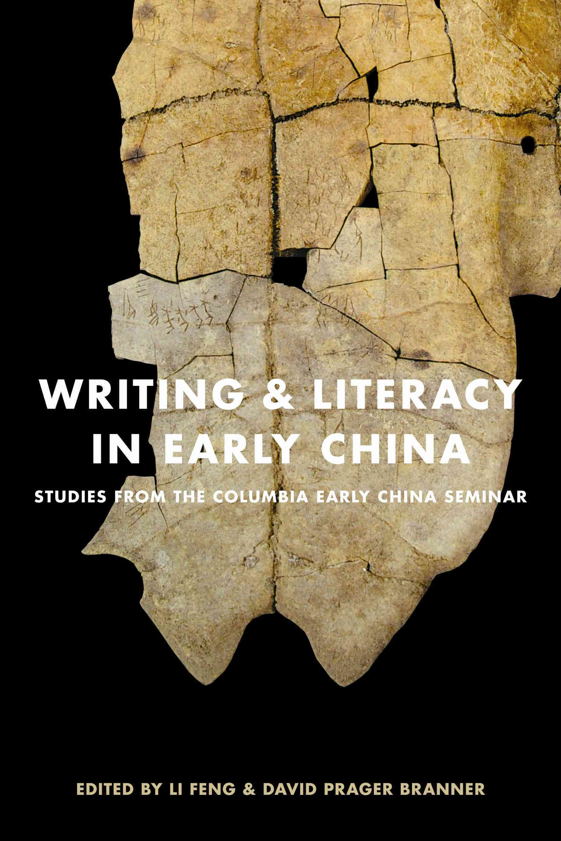 Writing and Literacy in Early China