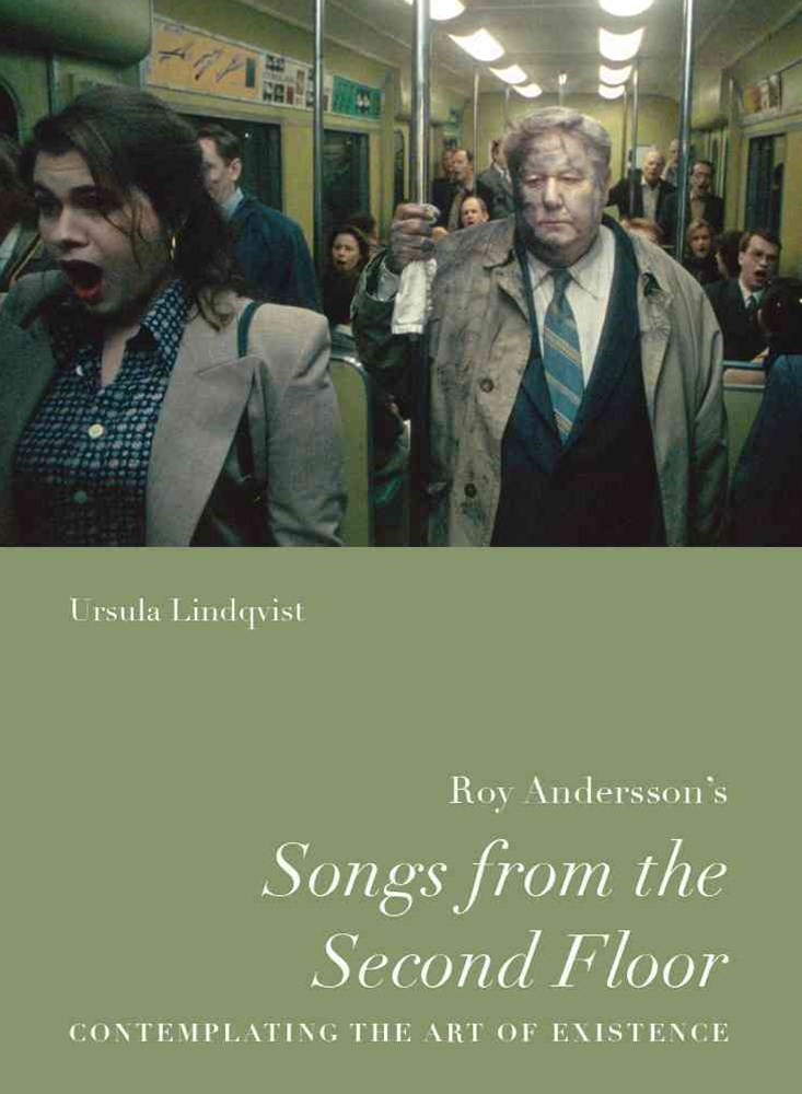 Roy Andersson's &quote;Songs from the Second Floor&quote;