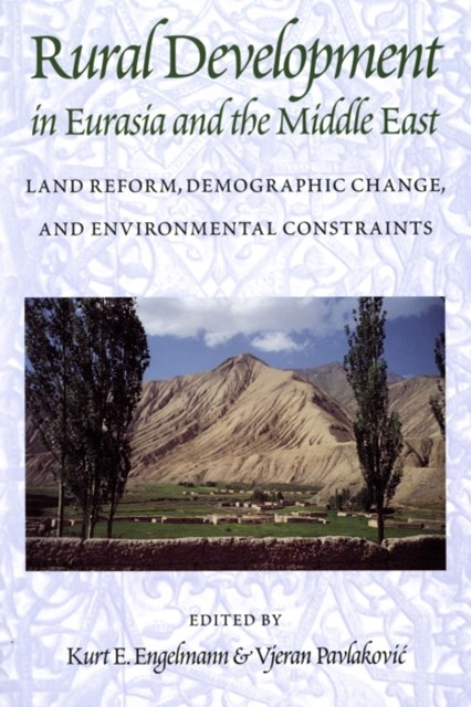 Rural Development in Eurasia and the Middle East