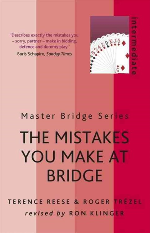 The Mistakes You Make At Bridge